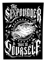 """THE SIXPOUNDER - """"True To Yourself"""" Back Path"""